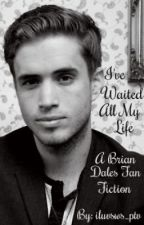 I've Waited All My Life (Brian Dales Fan Fic) by iluvsws_ptv
