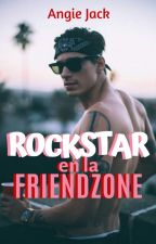 Rockstar en la friendzone | EDITANDO | Angie Jack by angieejack