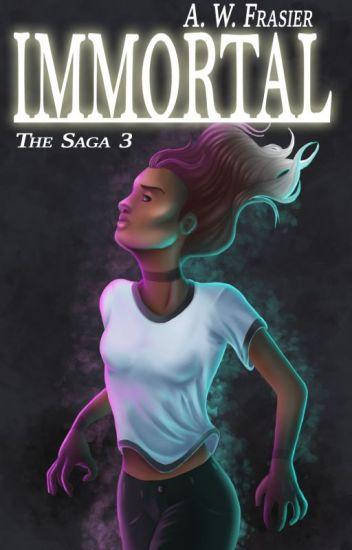 Immortal (The Saga, Book III)