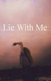 Lie With Me | Sequel to 'Impossible' by janoskians_5sos