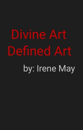 Divine Art Defined Art by FloundersAngel