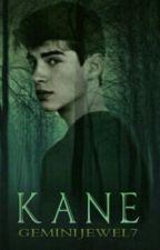 Kane #Wattys2017 by GeminiJewel7