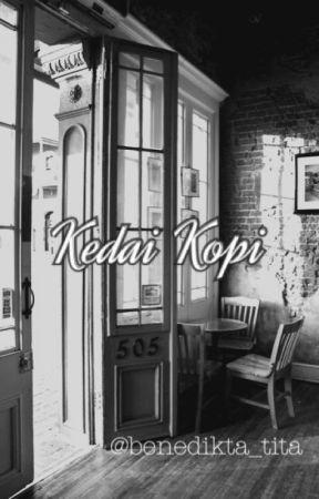 Kedai Kopi by benedikta_tita