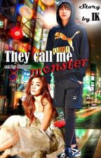 They call me monster by IraKaznovetska