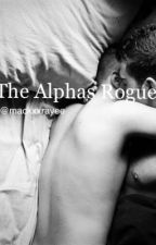 The Alphas Rogue [bxb] by mackxxrayee