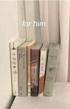 for him. // klance high school au by cloudydolphin