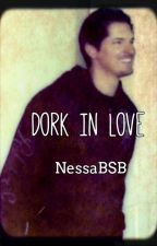 Dork in Love- A Zak Bagans AU Fanfic by NessaBSB