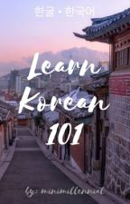 Learn Korean 101 by minimillennial