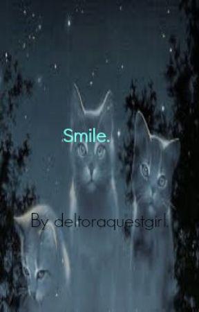 Smile. by Deltoraquestgirl