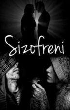 Şizofreni  by Aminekavalci