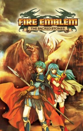 Fire Emblem: The Sacred Stones (X Readers) by Atticus-Frost
