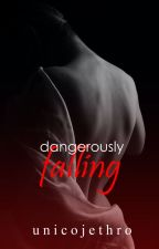 Dangerously Falling by jethroradcliffe