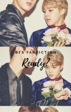 Is BTS Ready For Us? (BTS Fanfic) by Whovian_Pippa