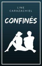 Confinés by Carazachiel