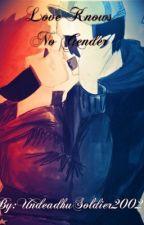 Love Knows No Gender-Derillo by UndeadhuSoldier2002