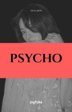 psycho ➡ parkjimin by joyfuks