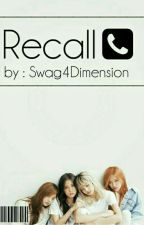 Recall [BLACKPINK] ✔ by Swag4Dimension