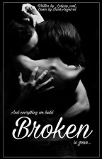 Broken💔 ||1st Book by _Lolipop_soul_