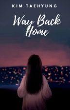 Way Back Home by louclipop