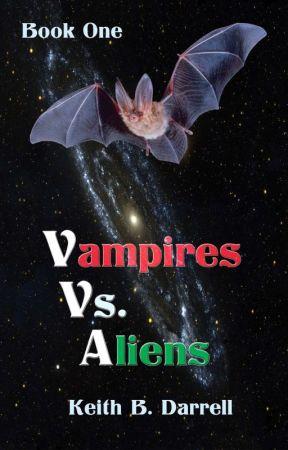Vampires vs. Aliens by KeithBDarrell