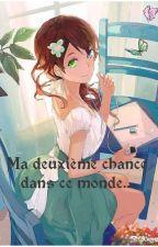Ma Deuxième Chance Dans Ce Monde...[Eldarya~Nevra] by mimine300