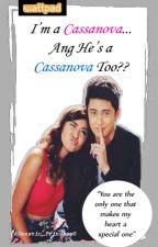 (ICHCT) I'm a Casanova.. And He's a Casanova too? by Ate_Pasaway