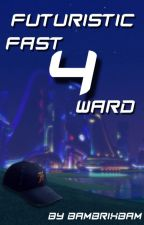 Futuristic Four: Fast Forward by BamBrixBam