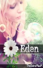 Eden: A Short Story by TheDivineMissM
