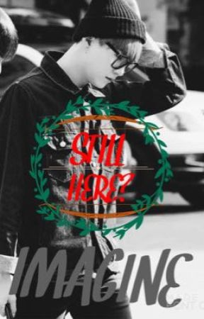 IMAGINE ♣️STILL HERE?♣️ - YOONGI  by Hinna2260