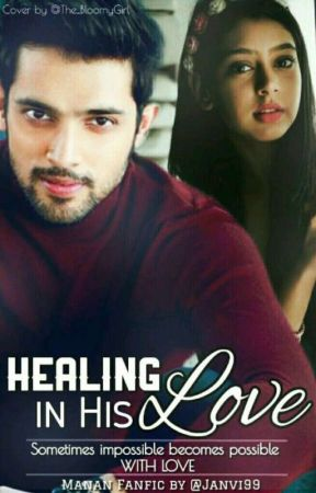 Manan - Healing In His Love by Janvi99