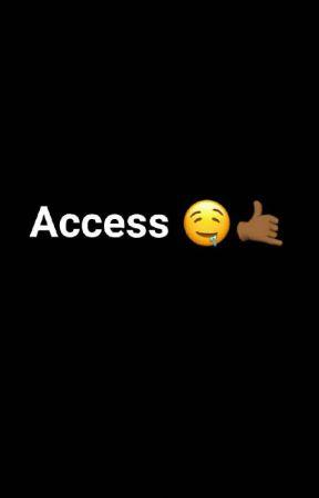 Access by KourtVert