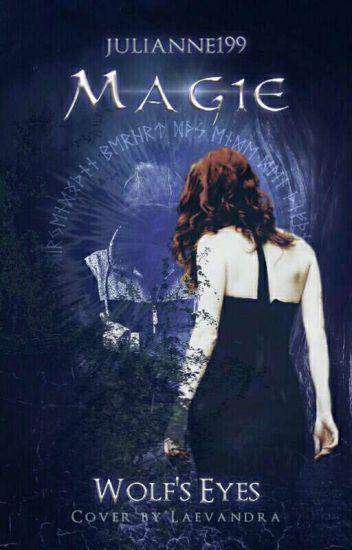 Magie - Wolf's Eyes