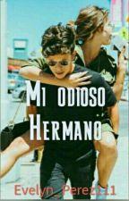 Mi Odioso Hermano by Dayana_Perez111