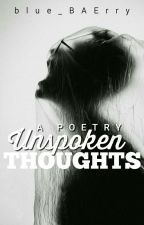 Unspoken Thoughts by blue_BAErry