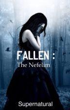Fallen: The Nefelim by pennymil