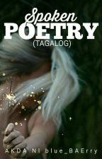 Spoken Poetry (Tagalog) by blue_BAErry
