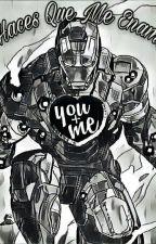 Tu Haces Que Me Enamoré(Tony Stark Y Tu) by Dia2603