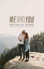 ME&YOU  by diinds