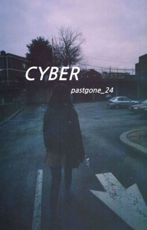 CYBER by pastgone_24