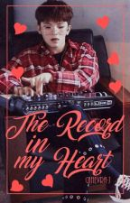The record in my heart. [Jicheol] by Ginevra-J