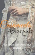 Casamento Arranjado by TaynadaCunha