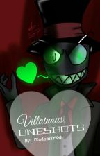 Villainous Oneshots by llxenoTrashll