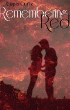 Remembering Red {Book Three} The Mentalist by Copercurlz