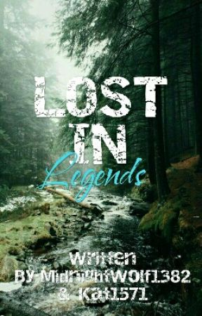 Lost In Legends by MidnightWolf1382