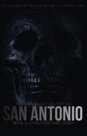 San Antonio | THE GANGSTERS GIRL #2 by TheSinnersChurch