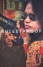 Bulletproof  by louixxe22