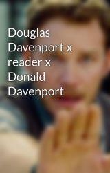 Douglas Davenport x reader x Donald Davenport  by PuppiesAndKittens101