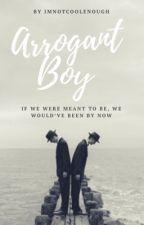Arrogant Boy (A Kbtbb Fanfic) (Eisuke x Soryu) (BOYXBOY) by imnotcoolenough