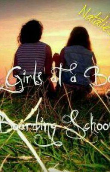 2 Girls at a Boys Boarding School