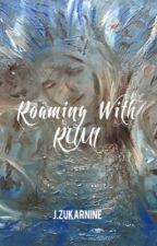 ROAMING WITH RUMI by JZukarnine